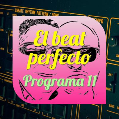 El beat perfecto - El beat perfecto - Programa 11: Paul Simon, KMFDM, Hookworms, Jerskin Fendrix, Battles, Prince, Jb Dunckel, y más...
