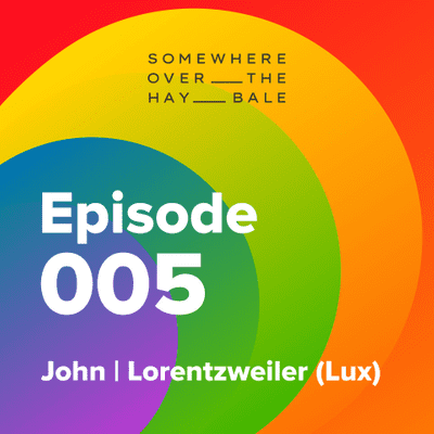 Somewhere Over The Hay Bale - John   Lorentzweiler
