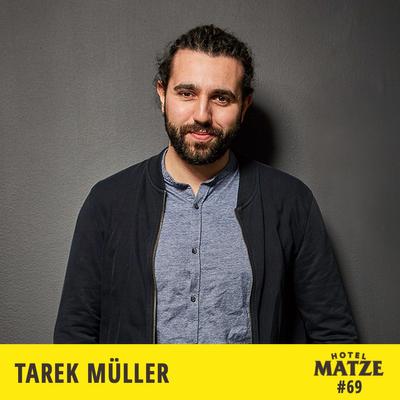 Hotel Matze - Tarek Müller/About You – Wie führt man ein großes Unternehmen?
