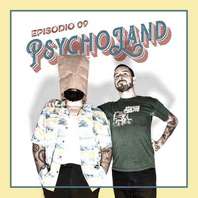 Psycholand - T2 09: Falsos culpables; serial killers que al final no lo eran