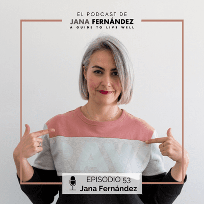 El podcast de Jana Fernández - Que esta crisis nos sirva de algo, con de Jana Fernández