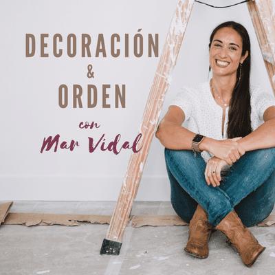 Decoración y Orden con Mar Vidal - Tráiler: Decoración y Orden con Mar Vidal