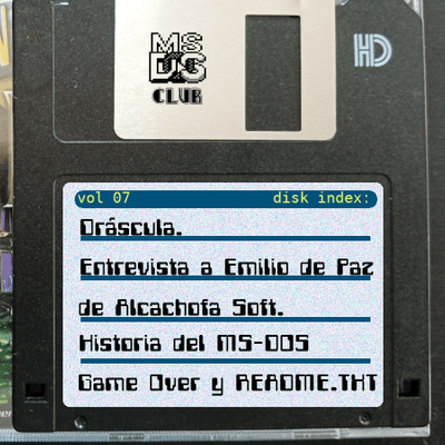 MS-DOS CLUB - MS-DOS CLUB Podcast Vol 7 octubre de 2020