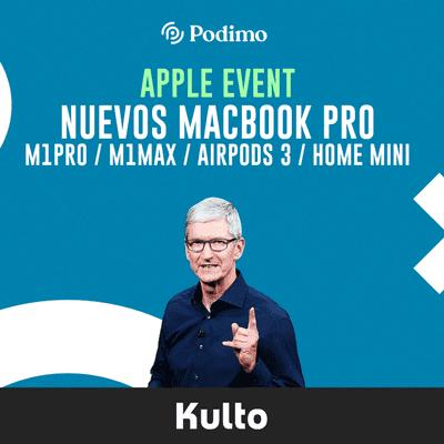 Nuevos Macbook Pro / M1Pro / M1Max / Airpods 3 / Home Mini