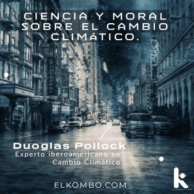 El Kombo Oficial - Calentamiento Global, ¿Verdad ó Adoctrinamiento?