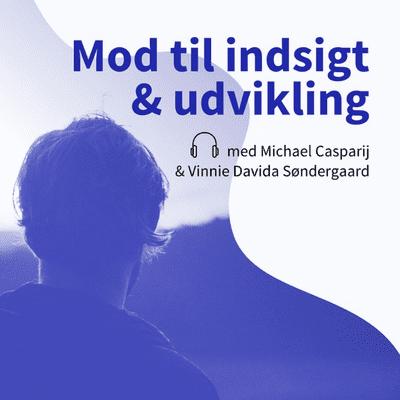 Mod til indsigt & udvikling - podcast