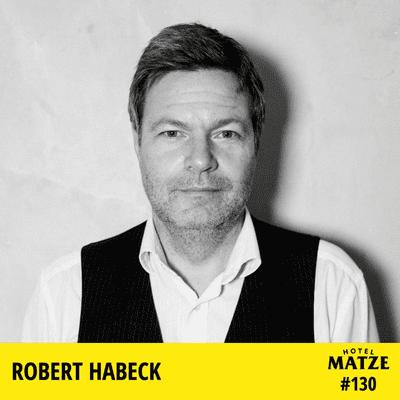 Hotel Matze - Robert Habeck (2021) – Wofür stehen die Grünen?