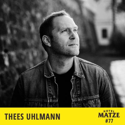 Hotel Matze - Thees Uhlmann – Worüber zerbrichst du dir den Kopf?