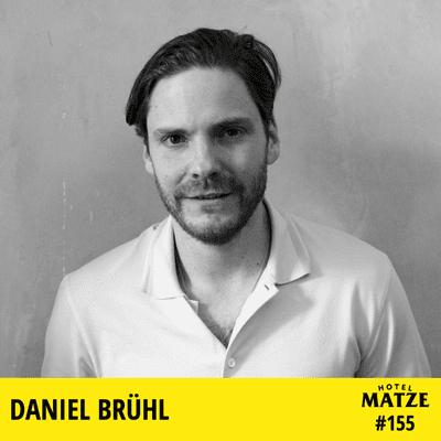Hotel Matze - Daniel Brühl - Wie erzählt man eine Geschichte?
