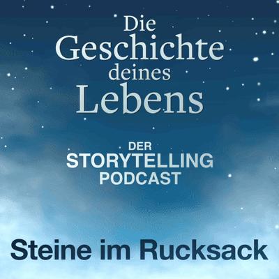 """Storytelling: Die Geschichte deines Lebens - """"Steine im Rucksack"""" mit Ferdinand Saalbach"""