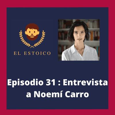 El Estoico | Estoicismo en español - #31 - Noemí Carro: Síndrome del impostor, escuelas helenísticas y críticas al Estoicismo