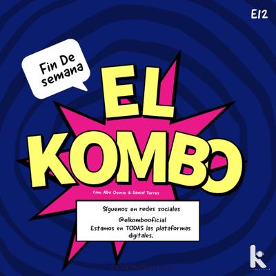 El Kombo Oficial - El Kombo en Canica Radio E12