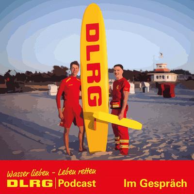 "DLRG Podcast - DLRG ""Im Gespräch"" Folge 051 - Mitgliederkampagne"