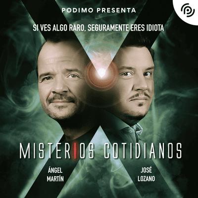 Misterios Cotidianos (Con Ángel Martín y José L - Misterios cotidianos (El monstruo deforme y otros misterios) T4 E1