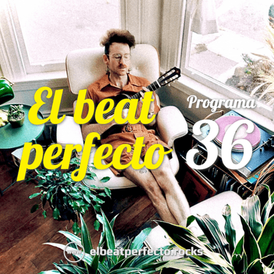 El beat perfecto - El beat perfecto #36: Darkside, Gary Numan, Sevdaliza, Sleaford Mods, Marina Izu, Marc Parrot, AWOLNATION y más...