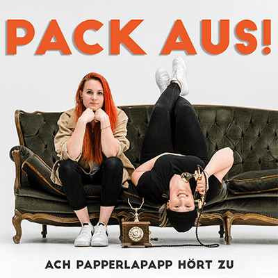 Pack aus!  - Ach, papperlapapp hört zu - podcast