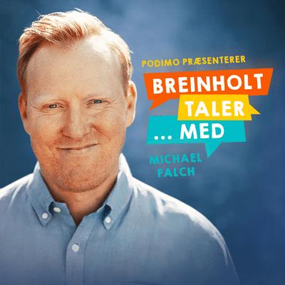Breinholt taler … med - Episode 15: Michael Falch