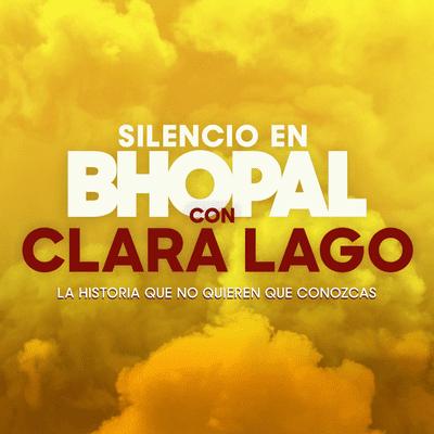 Lo que hay que oír - Teaser Silencio en Bhopal, con Clara Lago