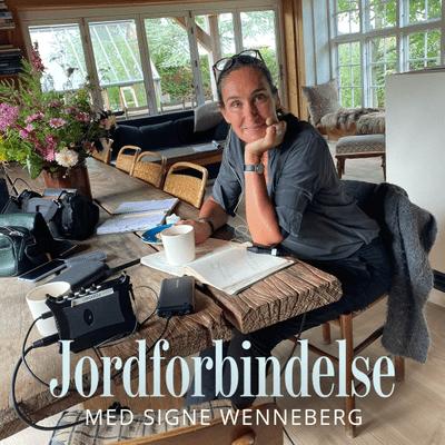 Jordforbindelse med Signe Wenneberg - Episode 22: Nye horisonter – om at give slip på et livsværk