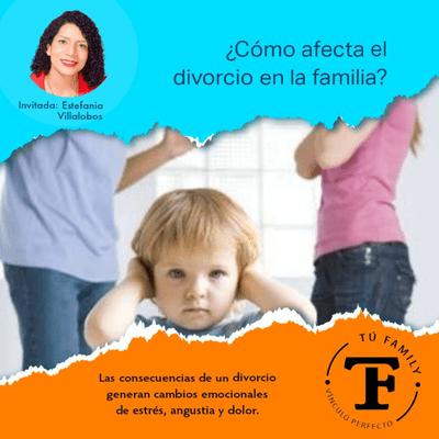 ¿Cómo Afrontar el Divorcio? (Tu Family)