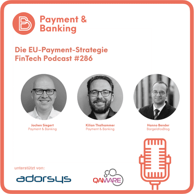 Payment & Banking Fintech Podcast - Die EU-Payment-Strategie