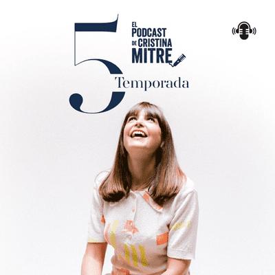 El podcast de Cristina Mitre - podcast