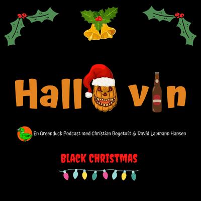Hallo vin - Hallo Vin Julespecial: Black Christmas (1974)