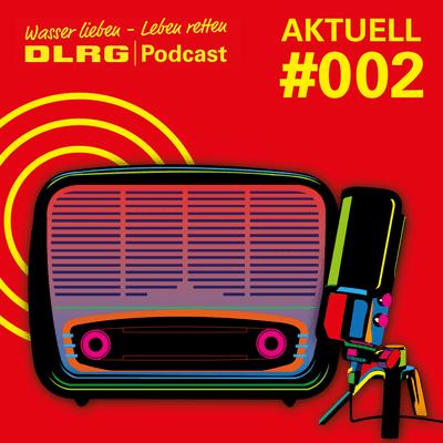 DLRG Podcast - DLRG Aktuell Folge 002 - Der Deutsche Engagement-Preis
