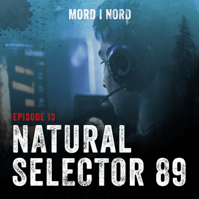 Mord i nord - Episode 13: Natural Selector 89