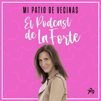 """MI PATIO DE VECINAS - EL PODCAST DE LA FORTE - MARÍA FDEZ MIRANDA: """"El papel es el prestigio, lo digital el volumen"""""""