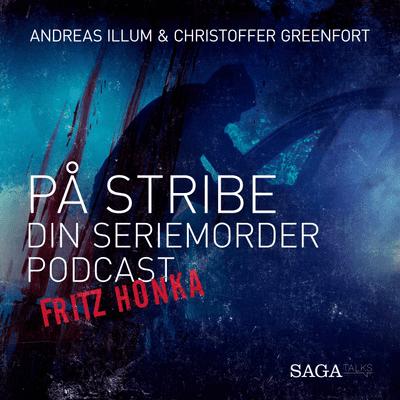 På stribe - din seriemorderpodcast - Fritz Honka