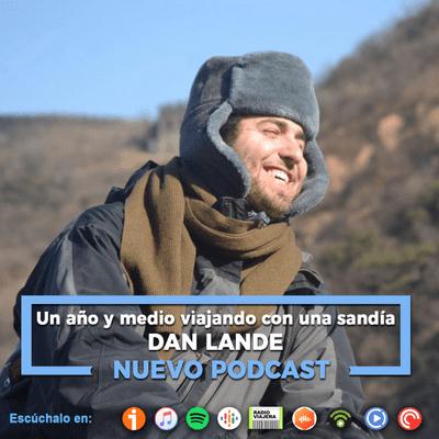 Un Gran Viaje - Un año y medio viajando con una sandía, con Dan Lande | 27