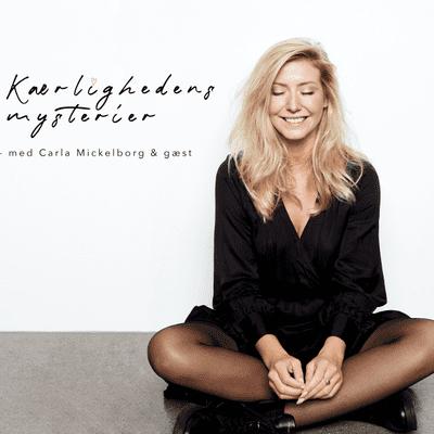 Kærlighedens mysterier med Carla & Gæst - Kærlighedens mysterier med Carla Mickelborg & Mullen