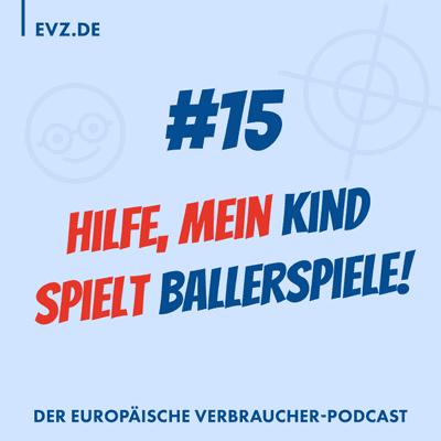 #15 Hilfe, mein Kind spielt Ballerspiele!