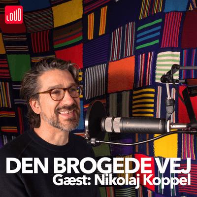 Den Brogede Vej - #23 - Nikolaj Koppel