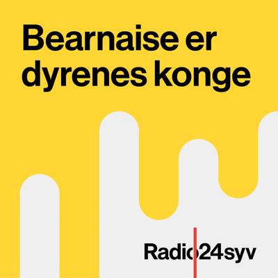 Bearnaise er Dyrenes Konge - podcast