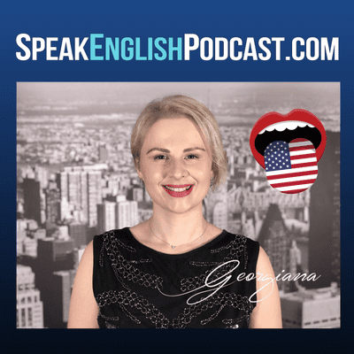 Speak English Now Podcast: Learn English | Speak English without grammar. - #138 Speak Like an American (rep)