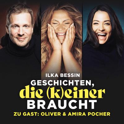 Geschichten, die (k)einer braucht mit Ilka Bessin - Oliver & Amira Pocher über ihr Tinder-Date und Influencer