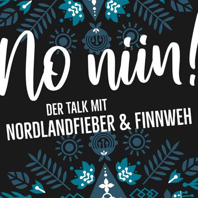 No Niin! Der Podcast mit Nordlandfieber & Finnweh - Willkommen beim No niin! Podcast