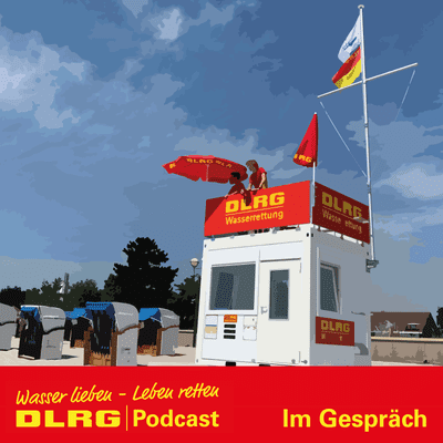 """DLRG Podcast - DLRG """"Im Gespräch"""" Folge 049 - Ende der Wachsaison in Grömitz"""