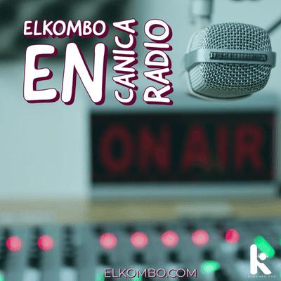 El Kombo Oficial - El Kombo en Canica Radio E20