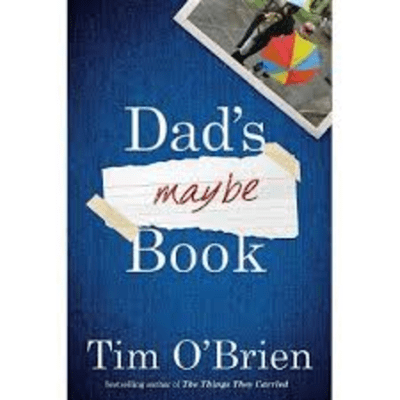 The Avid Reader Show - 1Q1A  Dad's Maybe Book  Tim O'Brien