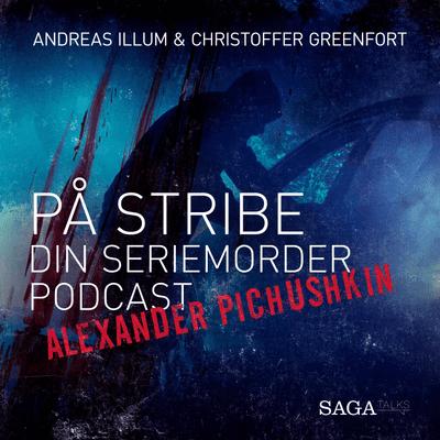 På stribe - din seriemorderpodcast - Alexander Pichushkin – Skakbrætmorderen