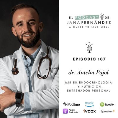 El podcast de Jana Fernández - Guía definitiva sobre suplementación (Parte I), con el doctor Antelm Pujol