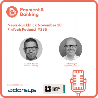 Payment & Banking Fintech Podcast - News-Rückblick November 20