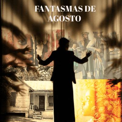 La Ilusionista: Fantasmas de Agosto