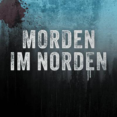 Morden im Norden - Episode 53: Der Musiker aus der Hölle
