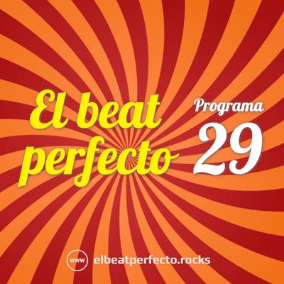 El beat perfecto - El beat perfecto #29: Arab Strap, Sophia Kennedy, Fernando Bazán, Love of Lesbian, Cabaret Voltaire, Bicep y más...