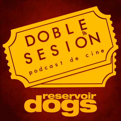 Doble Sesión Podcast de Cine - Reservoir Dogs (Quentin Tarantino, 1992)