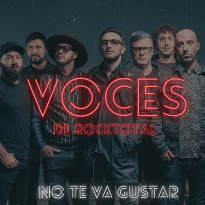 VOCES de RockTotal - VOCES de RockTotal: NO TE VA GUSTAR #3